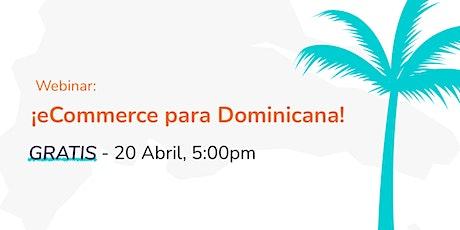 ¡eCommerce para Dominicana! entradas