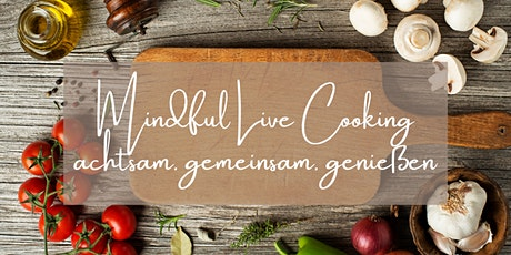 Mindful Live Cooking tickets
