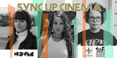 Sync Up Cinema: Episode 8 | SOUTHERN WOMEN biglietti