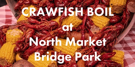 Crawfish Boil at North Market Bridge Park tickets