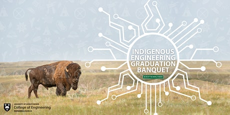 USask Indigenous Engineering Graduation Banquet tickets