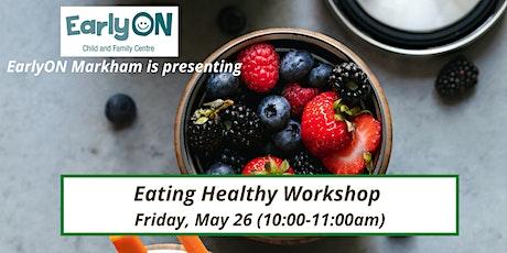 Eating Healthy Workshop tickets