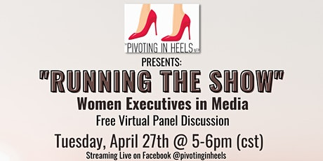 """""""Running the Show"""" Women Executives in Media tickets"""
