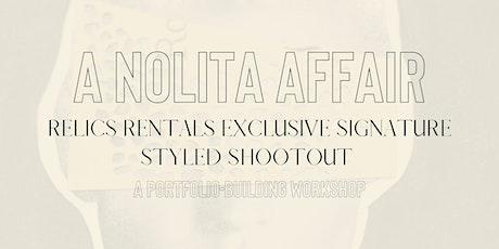 A Nolita Affair: Relics Rentals' Exclusive Signature Styled Shootout tickets