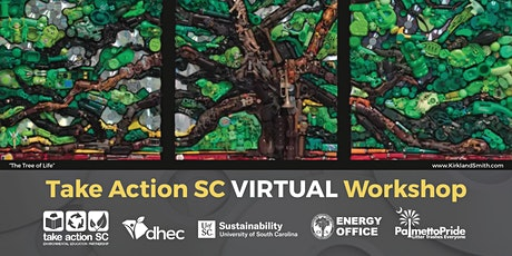 Take Action SC Environmental Education Virtual Workshop 2021 tickets