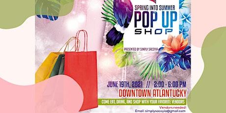 Spring Into Summer Pop Up Shop tickets