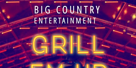 GRILL EM UP MUSIC FESTIVAL tickets