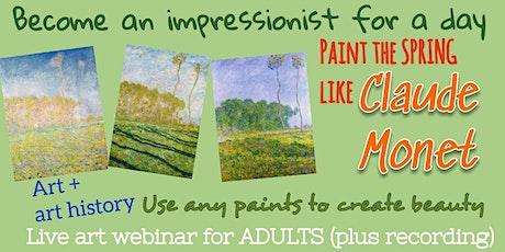 Claude Monet -  Art Webinar for Adults tickets