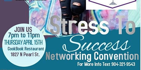 Stress To Success Networking Convention tickets