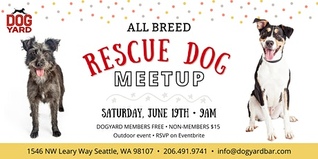 Seattle Rescue Dog Meetup at the Dog Yard in Ballard tickets