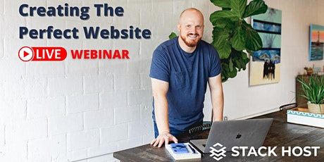 Creating The Perfect Website For Beginners - Live Webinar tickets