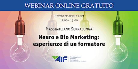 Neuro e Bio Marketing: esperienze di un formatore biglietti