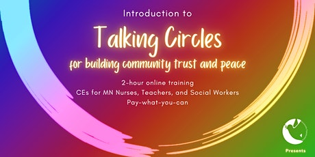 Introduction to Talking Circles for Building Community tickets