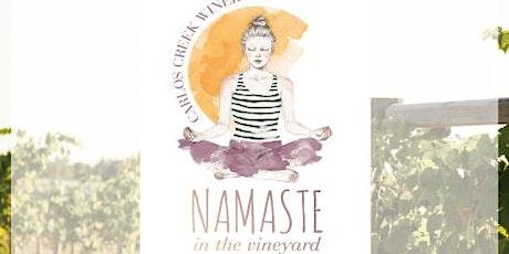 Namaste in the Vineyard Yoga Class tickets