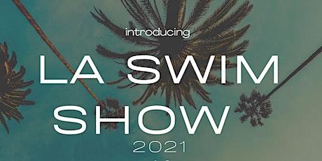 LA SWIM NIGHT SHOW + SOCIAL tickets