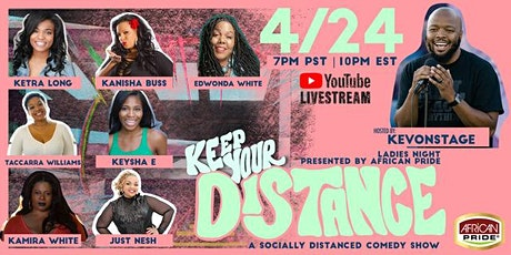 Keep Your Distance - Ladies Night presented by African Pride tickets