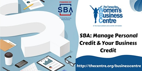 Manage Personal Credit &  Your Business Credit tickets
