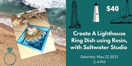 Create your own Lighthouse Ring Dish using Resin,  with Saltwater Studio tickets