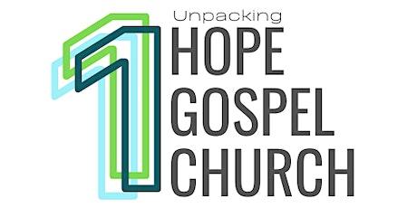 Unpacking: One Hope, One Gospel, One Church tickets