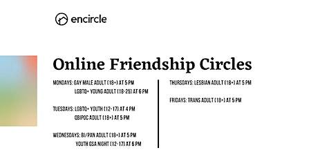 Online Gay Men Adult (18+) Friendship Circle tickets