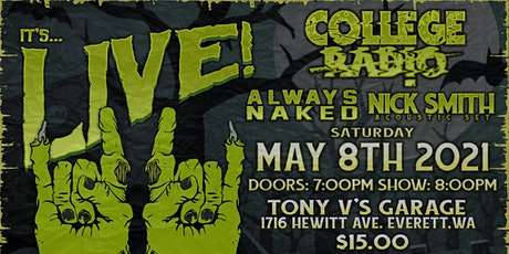 College Radio with Always Naked and Nick Smith Live tickets