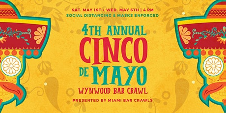 Cinco de Mayo Wynwood Bar Crawl - DAY TWO entradas