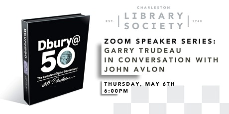 Zoom Speaker Series: Garry Trudeau in Conversation with John Avlon tickets