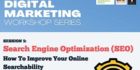 Digital Marketing Workshop Session 5:   Search Engine Optimization tickets