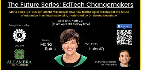 The Future Series: EdTech Changemakers - Ft. Maria Spies, Co-CEO of HolonIQ tickets