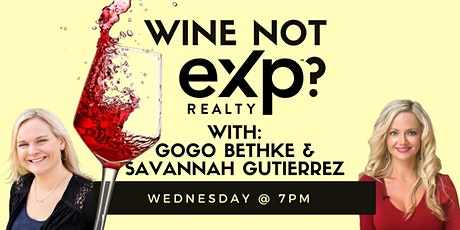 Wine not eXp? Come find out what the eXp hype is all about! tickets