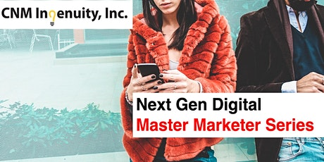 Master Marketer Series: Inside a Digital-first Marketing Strategy tickets