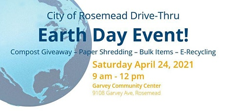 Rosemead Earth Day Event ! (Drive-Thru)  Sponsored By Republic Services tickets