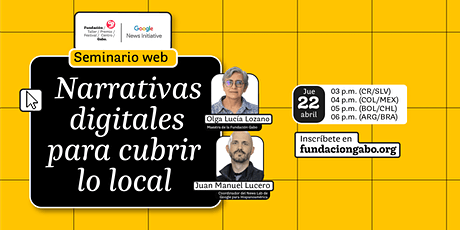 Seminario web: Narrativas digitales para cubrir lo local entradas