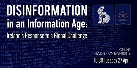 Disinformation in an Information Age - Hibernian Law Journal Annual Lecture tickets