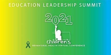 2021 ODMHSAS Children's Conference: Education Leadership Summit tickets