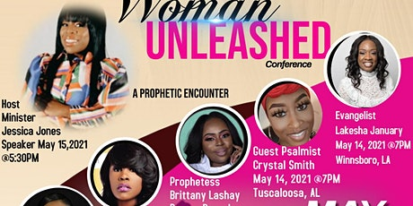 Woman Unleashed  1st  Annual Women's  Conference tickets