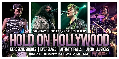 Hold on Hollywood @ RISE Rooftop - Sunday June 6th tickets