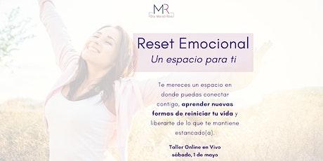 Reset Emocional: Un espacio para ti - Taller en vivo por Zoom entradas