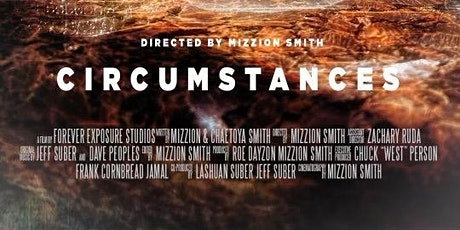 "Red Carpet Premiere of ""CIRCUMSTANCES"" The MOVIE   tickets"