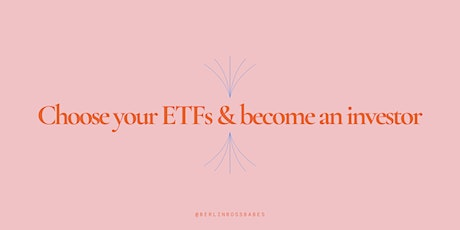 Choose your ETFs and become an investor Tickets