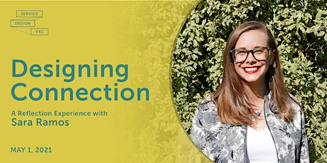 Service Design YYC: Designing Connection with Sara Ramos tickets