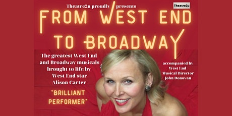From West End to Broadway tickets