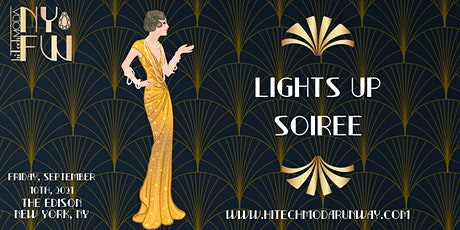 New York Fashion Week hiTechMODA Friday Event - Lights Up! & Soiree. tickets