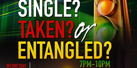 Single, Taken or Entanglement Mixer tickets