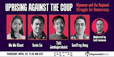 Uprising Against the Coup: Myanmar and the Regional Struggle for Democracy tickets