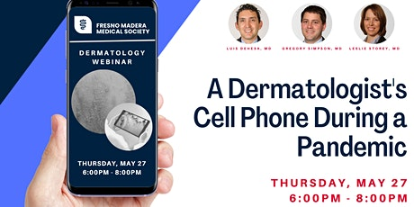 A Dermatologist's Cell Phone During a Pandemic tickets