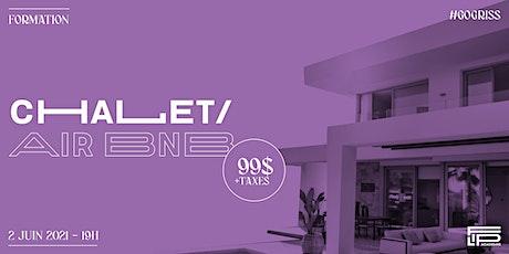 Chalet / Airbnb - FORMATION pour rester ACTIF en IMMOBILIER billets
