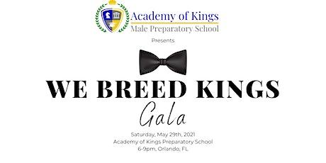 We Breed Kings Gala tickets