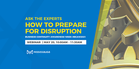 Ask the Experts: How to Prepare for Disruption, Business Continuity tickets