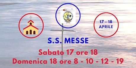 S.S. Messe Sabato 17 e Domenica 18 Aprile 2021 biglietti